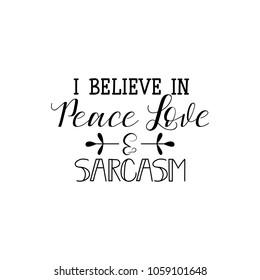 I speak fluent sarcasm. Calligraphy inspiration graphic design typography element for print. Hand written postcard. Print for poster, t-shirt, sweatshirt, sticker, label, bags.
