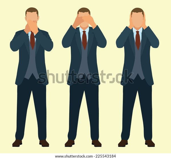 Speak No Evil, See No Evil, Hear No Evil Businessman
