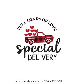 special delivery red buffalo plaid old truck with load of heart valentine theme graphic design vector for greeting card and t shirt print template