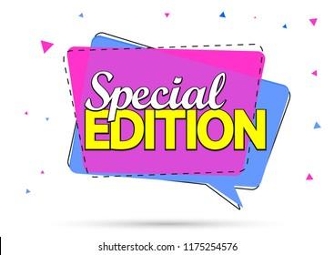 Special Edition, speech bubble banner design template, promo tag, vector illustration