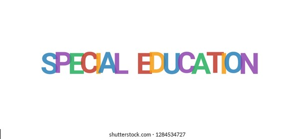 "Special education word concept. Colorful ""Special education"" on white background. Use for cover, banner, blog."