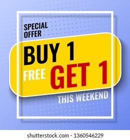 Special offer buy 1, get 1 banner with white frame. Vector illustration.