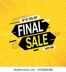 Special offer final sale banner with on yellow background, up to 70% off. Vector illustration.