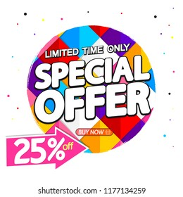 Special Offer, Sale banner design template, discount tag, 25% off, limited time only, vector illustration