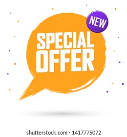 Special Offer, Sale banner design template, discount tag, grunge brush, speech bubble, vector illustration