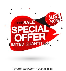Special Offer, sale bubble banner design template, discount tag, just now, presale app icon, vector illustration