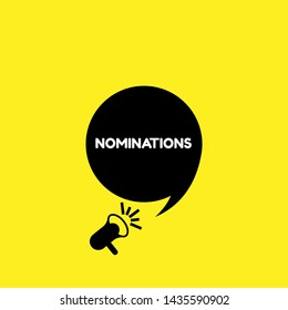 Speech bubble dialog with business term saying Nominations. can be used as label, sticker, banner. Speaker or megaphone icon. Designed for suggestions of someone, something for a job position or prize.