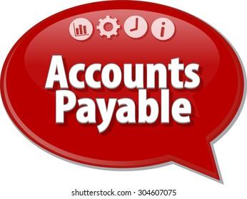 Speech bubble dialog illustration of business term saying Accounts Payable