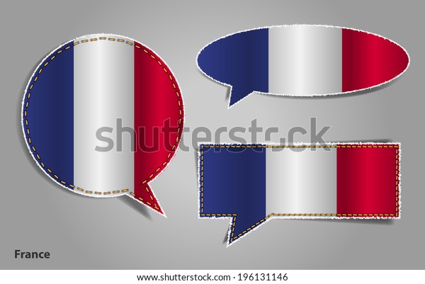 Speech bubble of france flag, Vector illustration modern template design badges, stickers, banner, labels, tags, ripped and torn paper edges