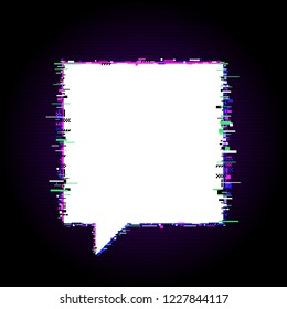 Speech bubble with glitch effect