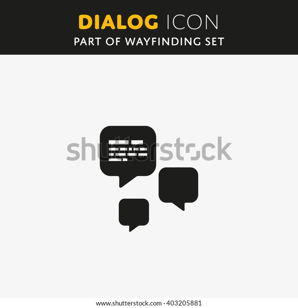 Speech bubble icon. Vector Dialog sign. Illustration symbol.