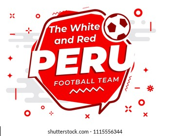 Speech Bubble PERU with icon football, soccer ball. Vector Illustration.
