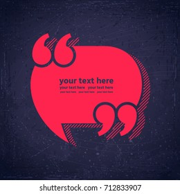 Speech bubble with quotation marks. Blue grunge background texture. Retro vector illustration. Place for your text