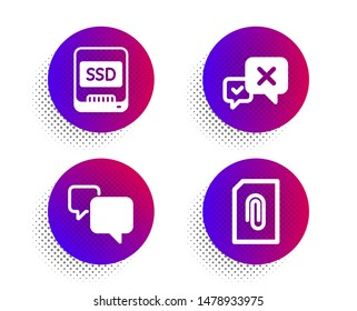 Speech bubble, Ssd and Reject icons simple set. Halftone dots button. Attachment sign. Chat message, Memory disk, Delete message. Attach document. Technology set. Vector