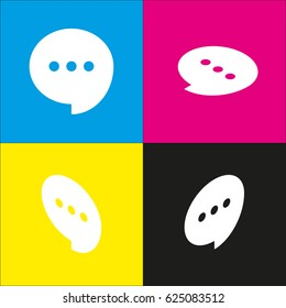 Speech, talk bubble with ellipsis icon. Vector. White icon with isometric projections on cyan, magenta, yellow and black backgrounds.