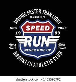 Speed Run Sport Typography Graphic Design, For T-shirt Prints, Vector illustration