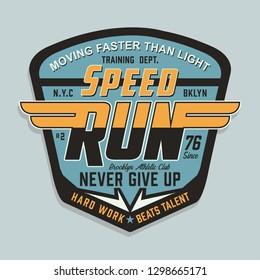 Speed run sport typography, tee shirt graphics, vectors