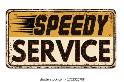Speedy service vintage rusty metal sign on a white background, vector illustration