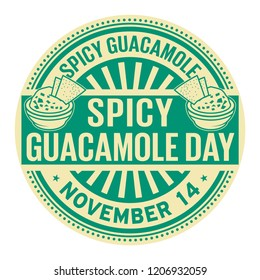Spicy Guacamole Day, November 14, rubber stamp, vector Illustration