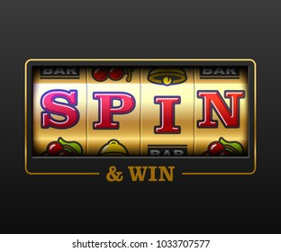 Spin and Win, slot machine games banner, gambling casino games, slot machine illustration with text Spin and Win, vector illustration