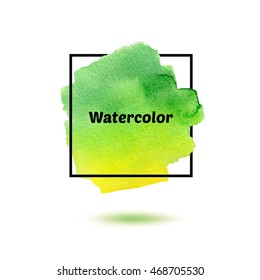 Splash green and yellow watercolor and black frame isolated on white background. Stylization watercolor vector