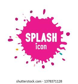 Splash Icon. Vector Pink Splatter Symbol Isolated on White Background. Grunge Shape Ink - Blot Design.