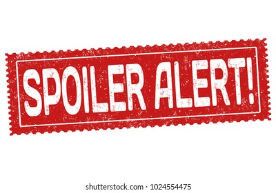 Spoiler alert grunge rubber stamp on white background, vector illustration