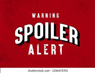 Spoiler Alert,  Retro Style, Typogrpahy Modern Vector , Tshirt, Funny Design, Red Background
