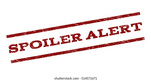 Spoiler Alert watermark stamp. Text tag between parallel lines with grunge design style. Rubber seal stamp with scratched texture. Vector dark red color ink imprint on a white background.