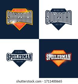 Spoilerman alert funny slogan. Sport style emblem typography. Super hero spoiler man logotype sticker for your t-shirt, print, apparel