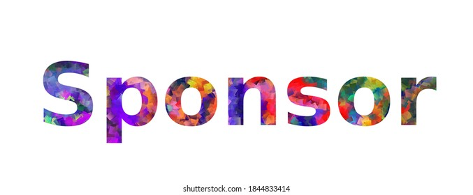 Sponsor. Colorful typography text banner. Vector the word sponsor