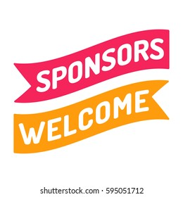 Sponsors welcome. Flat vector ribbon icon, symbol, design illustration on white background.