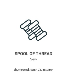 Spool of thread outline vector icon. Thin line black spool of thread icon, flat vector simple element illustration from editable sew concept isolated on white background