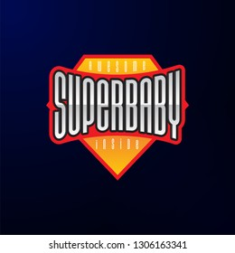 Sport emblem typography. Super baby hero logotype sticker for your t-shirt, print, apparel.