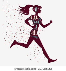 Sport/Fitness typographic  poster. Running girl. I can and I will. Motivational and inspirational illustration. Lettering. For logo, T-shirt design, banner, poster, bodybuilding or fitness club.