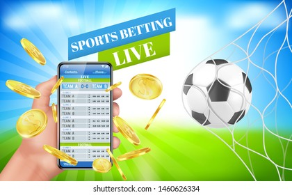Sports betting banner, live bet application service for gambling, human hand hold mobile with teams score on screen, gold coins flying around, soccer ball in goal net. Realistic 3d vector illustration