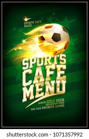 Sports cafe menu card with soccer ball in a fiery flame