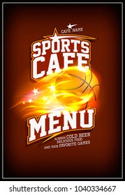 Sports cafe menu design concept with fiery basketball ball
