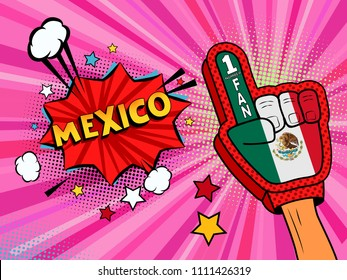 Sports fan male hand in glove raised up celebrating win of Mexico country flag. Mexico speech bubble with stars and clouds. Vector colorful fan illustration in retro pink comic style background