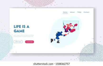 Sportsmen Play Hockey on Stadium Website Landing Page. Competition on Ice Rink. Attacking Player Hitting Puck, Goalkeeper Catching it Protecting Gates Web Page Banner. Cartoon Flat Vector Illustration