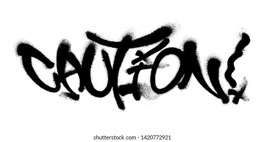 Sprayed Caution font graffiti with overspray in black over white. Vector illustration.