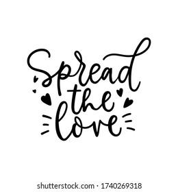 Spread the love lettering card with hearts vector illustration. Inspirational hand written quote. Positive phrase for posters, t-shirts, cards, prints. Isolated on white backdrop
