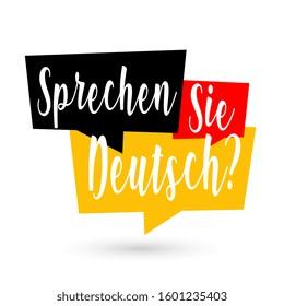 Sprechen Sie Deutsch, Do you speak in German language
