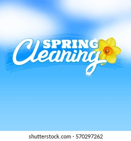 Spring Cleaning vector illustration with lettering on sky background and realistic daffodil flower.