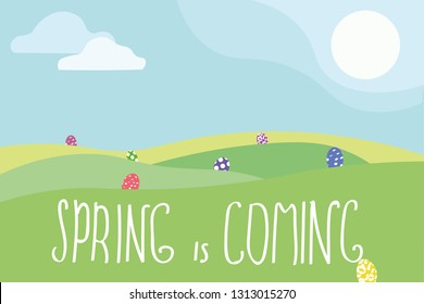 Spring is coming. Greeting card, banner and poster design. Vector illustration with landscape, sun and easter eggs.