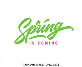 Spring is Coming hand lettered logotype, badge typography icon. Lettering spring season for greeting card, invitation banner. Brushpen calligraphy with hand made font.