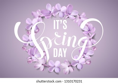 It's Spring Day background with lilac flower petals and lettering.