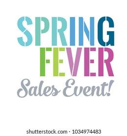 Spring Fever Sales Event Vector Headline