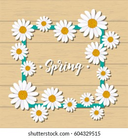 Spring greeting card with blooming chamomile flower on wooden background vector illustration. Floral decorated spring design, romantic celebration template, nature feast congratulation
