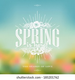 Spring Is Here Typographical Background